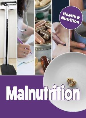 Malnutrition by Mason Crest