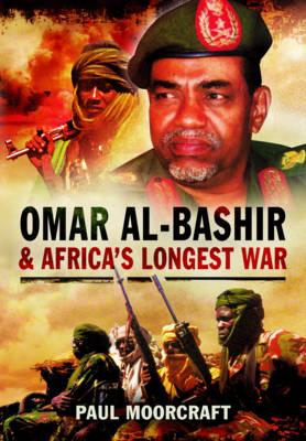 Omar al-Bashir and Africa's Longest War book