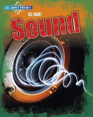 All About Sound by Anna Claybourne