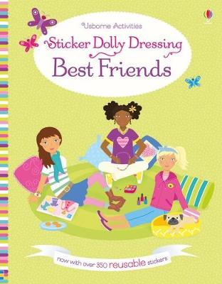 Sticker Dolly Dressing Best Friends by Lucy Bowman