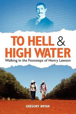 To Hell and High Water by Gregory Bryan