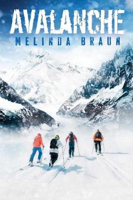 Avalanche by Melinda Braun