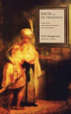 David and His Theologian by Walter Brueggemann