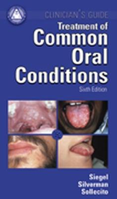 Treatment Common Oral Conditions by Michael Siegal