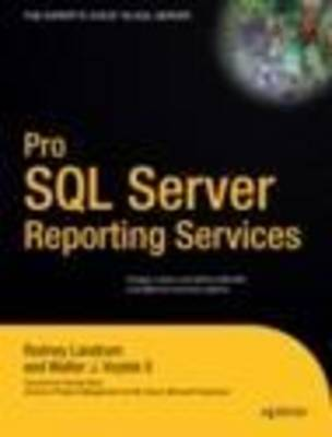 Pro SQL Server Reporting Services by Rodney Landrum