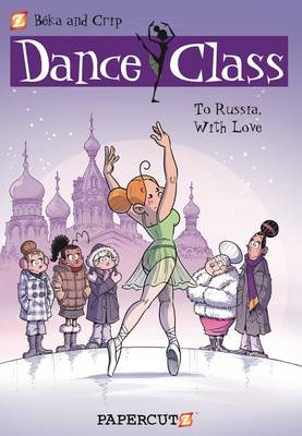 Dance Class #5: To Russia, With Love by Beka and Crip