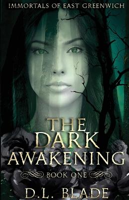 The Dark Awakening: A Paranormal Vampire Series (Second Edition) by D L Blade