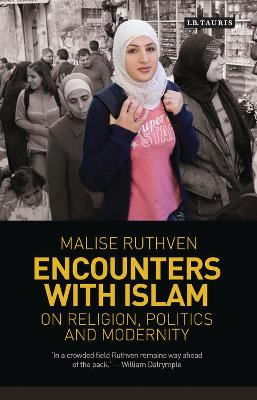 Encounters with Islam by Malise Ruthven