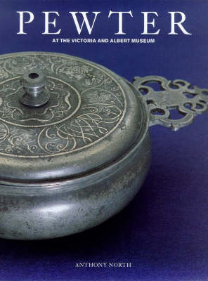 Pewter at the Victoria and Albert Museum book