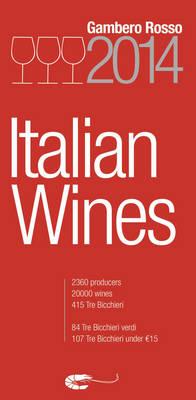 Italian Wines 2014 by Gambero Rosso