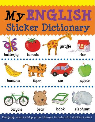 My English Sticker Dictionary by Catherine Bruzzone
