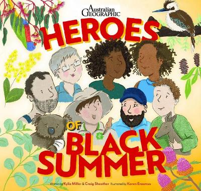 Heroes of Black Summer by Craig Sheather and Kylie Miller