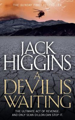 Devil is Waiting by Jack Higgins