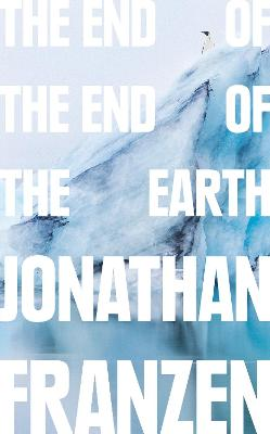 The End of the End of the Earth book