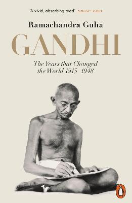 Gandhi 1914-1948: The Years That Changed the World book