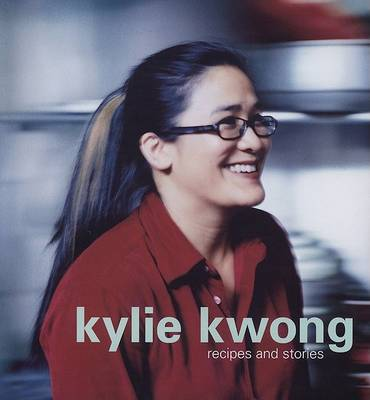 Kylie Kwong book