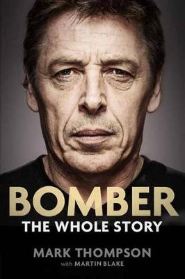 Bomber: The Whole Story book