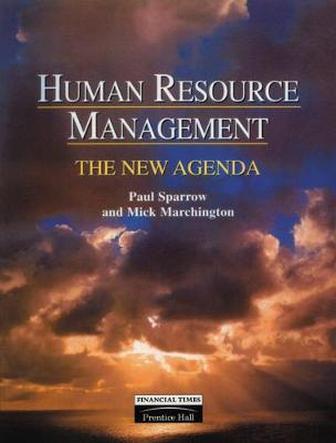 Human Resource Management: The New Agenda by Mick Marchington