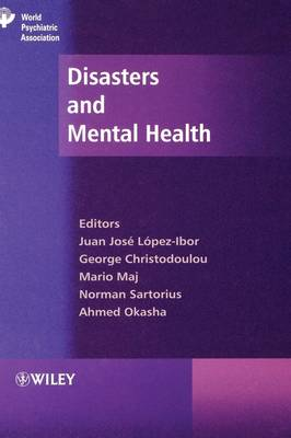 Disasters and Mental Health by Juan Jose Lopez-Ibor