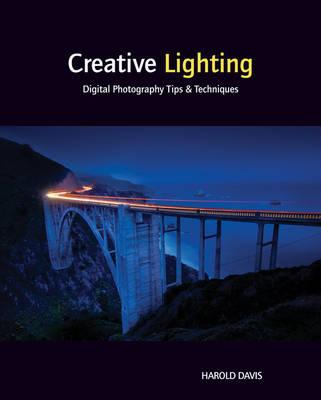 Creative Lighting by Harold Davis