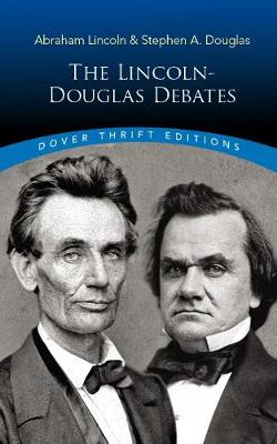 The Lincoln-Douglas Debates book