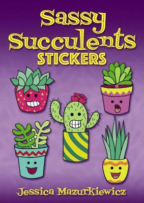 Sassy Succulents Stickers by Jessica Mazurkiewicz
