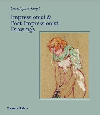 Impressionist and Post-Impressionist Drawings book