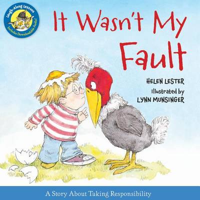 It Wasn't My Fault: Laugh Along Lessons by Helen Lester