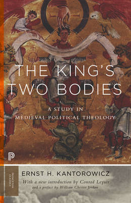 The King's Two Bodies by Ernst Kantorowicz