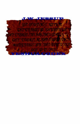 The Yeshua Codex by J W Jessup