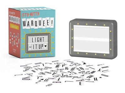 Itty Bitty Marquee: Light It Up! by Running Press