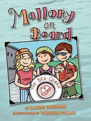 Mallory on Board by Laurie Friedman
