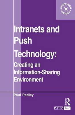 Intranets and Pushtechnology by Paul Pedley
