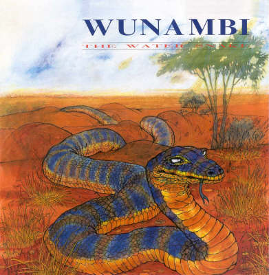 Wunambi the Water Snake by May L. O'Brien