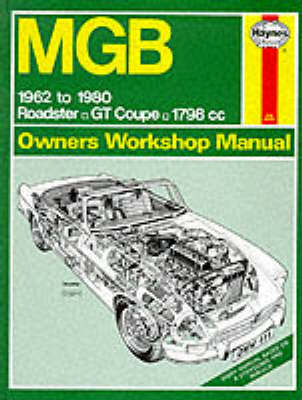 M. G. B. Owner's Workshop Manual by J. H. Haynes