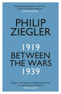 Between the Wars by Philip Ziegler