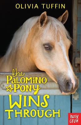 Palomino Pony Wins Through by Olivia Tuffin
