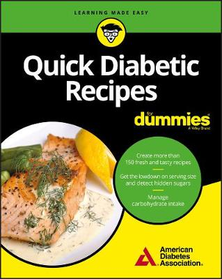 Quick Diabetic Recipes For Dummies by American Diabetes Association