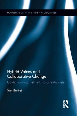 Hybrid Voices and Collaborative Change by Tom Bartlett