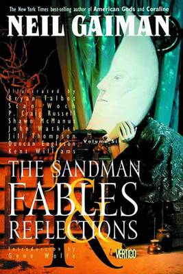 Sandman Sandman TP Vol 06 Fables And Reflections New Ed Fables and Reflections Volume 6 by Neil Gaiman