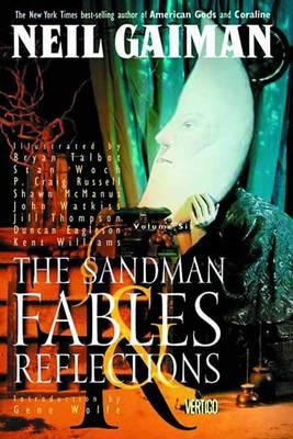 Sandman Sandman TP Vol 06 Fables And Reflections New Ed Fables and Reflections Volume 6 by Neil Gaiman