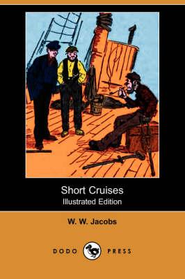 Short Cruises (Illustrated Edition) (Dodo Press) book
