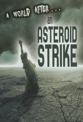 An World After an Asteroid Strike by Alex Woolf