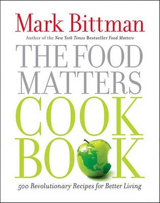 Food Matters Cookbook by Mark Bittman