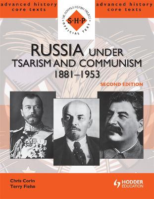 Russia under Tsarism and Communism 1881-1953 Second Edition by Chris Corin