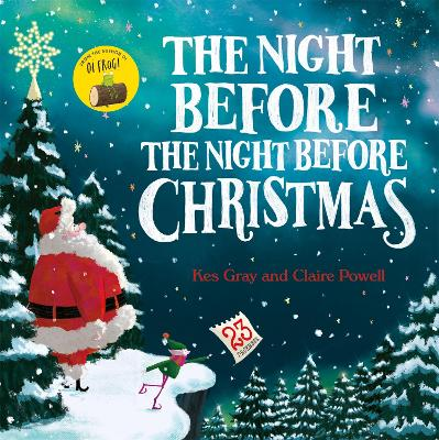 The Night Before the Night Before Christmas by Kes Gray