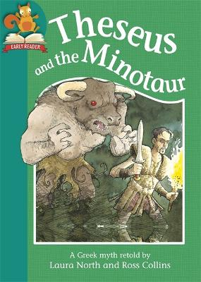 Must Know Stories: Level 2: Theseus and the Minotaur by Laura North