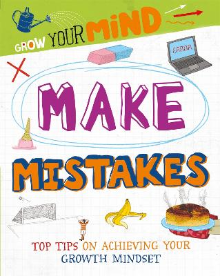 Grow Your Mind: Make Mistakes by David Broadbent