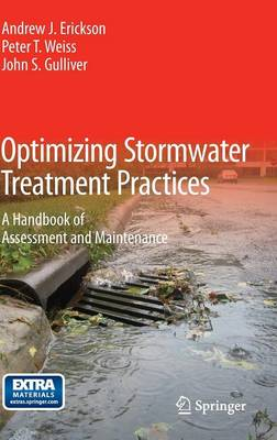 Optimizing Stormwater Treatment Practices by John S. Gulliver