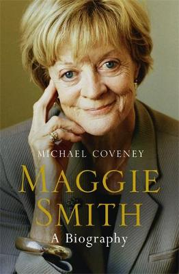 Maggie Smith: A Biography book